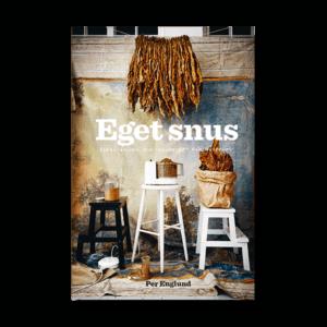 Boken Eget Snus av Per Englund, tobaksodling och snusrecept för snusbehov - Beställ den från Tobakskemi.se